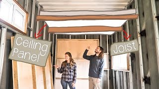 Shipping Container House - Ceiling Construction - Living Tiny Project - Ep. 032 Part 1