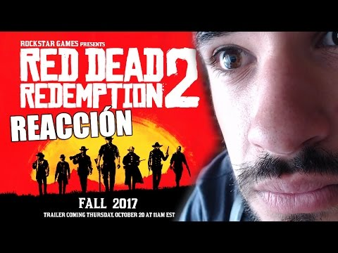 RED DEAD REDEMPTION 2 TRAILER REACCIÓN EN DIRECTO