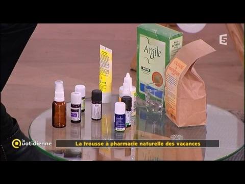 La trousse à pharmacie naturelle des vacances - La Quotidienne