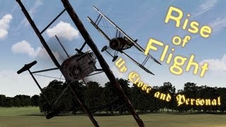 """Rise of Flight - """"Up close and personal!"""""""