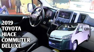All New 2019 Toyota Hiace Commuter Deluxe | Interrior/Exterrior Snaps - Philippines