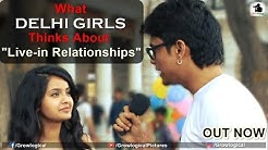 What Delhi Girls think about LIVE-IN Relationship | GrowLogical