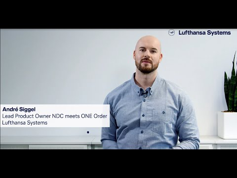 Meet our insiders - We´re into IT - NDC One Order / Lufthansa Systems