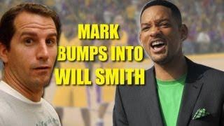 Mark Bumps Into Will Smith! #427