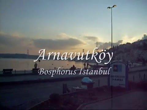 Arnavutköy on The Bosphorus - Istanbul