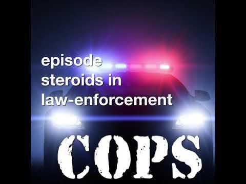 Steroids in Law Enforcement