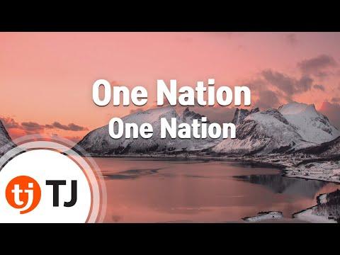 [TJ노래방] One Nation - One Nation / TJ Karaoke