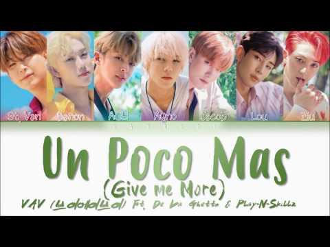 VAV - 'Give Me More (Un Poco Mas)' (Feat. De La Ghetto & Play-N-Skillz) (Color Coded Lyrics Eng/Esp)