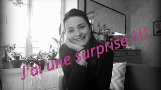 J'ai une surprise !!!!!