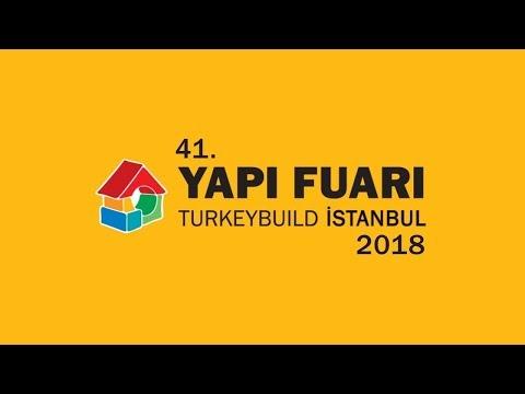 41. Yapı Fuarı - Turkeybuild Istanbul 2018