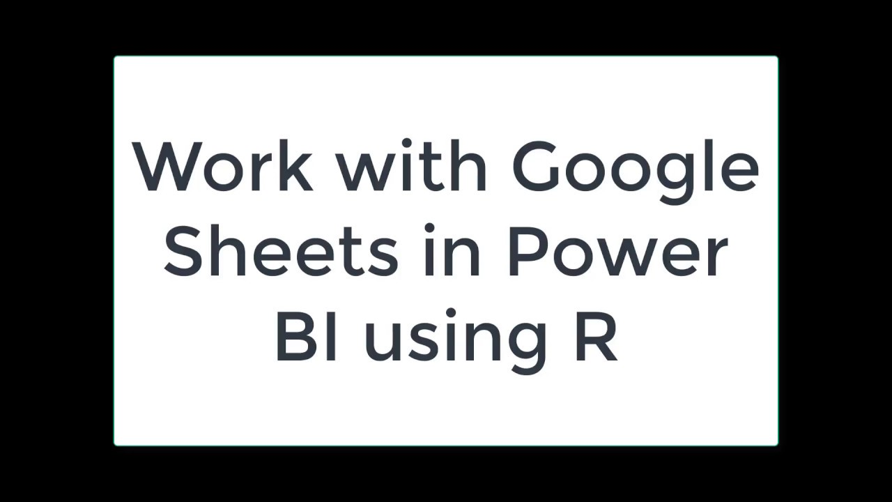 power bi google sheets
