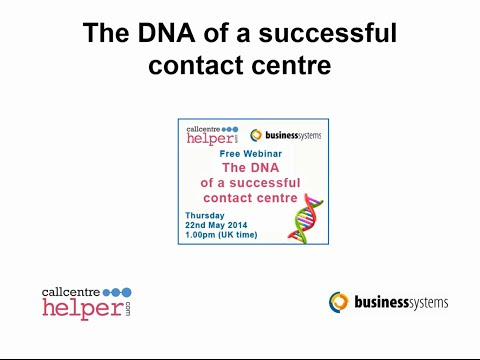 Webinar Replay: The DNA of a successful contact centre