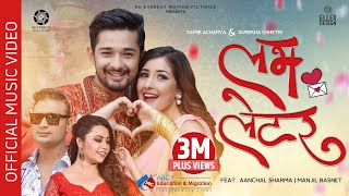 Love Letter - Samir Acharya | Surekha Chhetri ft. Aanchal Sharma | Manjil Basnet | Official Video