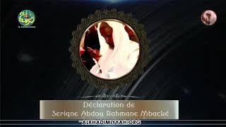URGENT : Déclaration de Serigne Abdou Rahmane Mbacké Daroul Mouhty