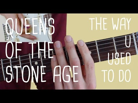 How to play The Way U Used To Do (entire song) Queens Of The Stone Age | Guitar Lesson & Songsheet