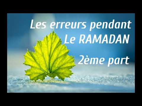 Abdoulaye Koita Les erreurs pendant le Ramadan 2eme part