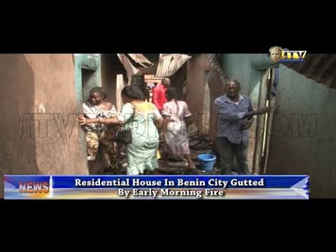 Residential House In Benin City Gutted By Early Morning Fire