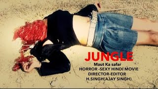 Sexy Horror Movie Trailer  JUNGLE Maut Ka Safar