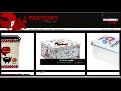 Démonstration Factory design shop