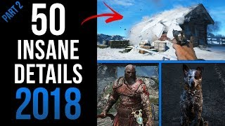 TOP 50 INSANE Details in Video Games 2018 (Part 2)