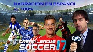 Descarga aqui Dream league soccer 2017 Narrador en español completo