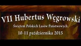 Zaproszenie na Hubertusa Węgrowskiego 2015