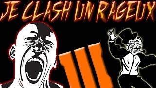 [Black Ops 3] - Je Clash Un Gros Rageux Sauvage XD