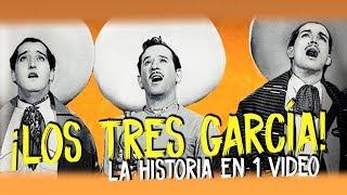 Los Tres García : La Saga en 1 video I Especial Mes Patrio
