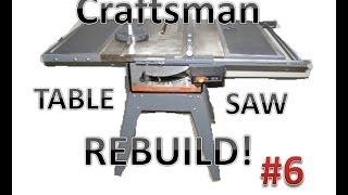 Table Saw Rebuild:  Assembly & Adjustment