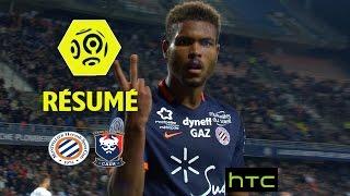 Montpellier Hérault SC - SM Caen (3-2)  - Résumé - (MHSC - SMC) / 2016-17