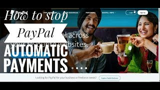 How to stop paypal automatic payments    Prevent monthly renewal    new 2018