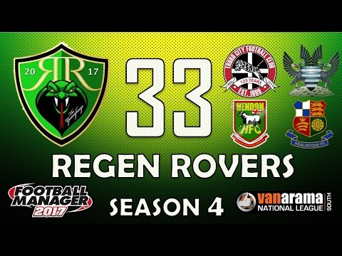 Regen Rovers | #33 Can We Win the League!? | Football Manager 2017 Create-A-Club Career