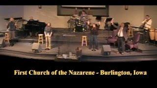 The Music of The First Church of the Nazarene!  (Burlington, Iowa) 3/2/2014