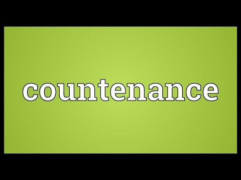 Countenance Meaning
