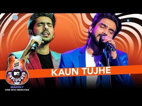 Kaun Tujhe Unplugged  Amaal Mallik & Armaan Malik  MTV Unplugged Season 7  TSeries