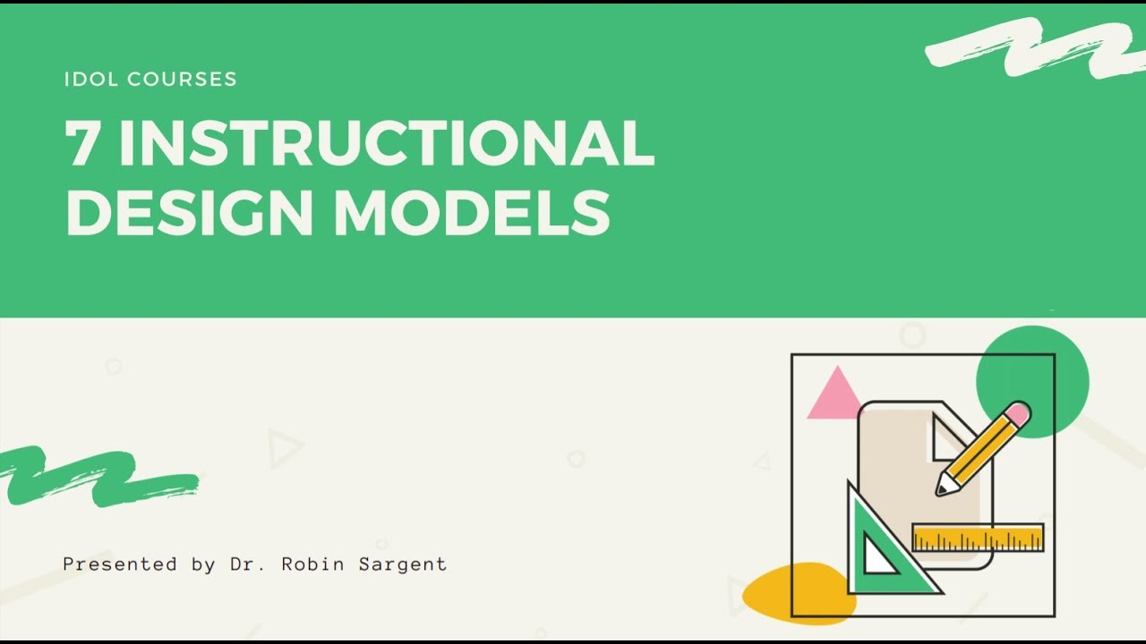 7 Instructional Design Models You Need To Know Youtube