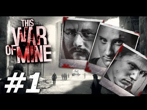 This War of Mine: Ruthless Renegades - Part 1