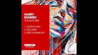 Harry Romero - The Butcher EP  - Circus Recordings