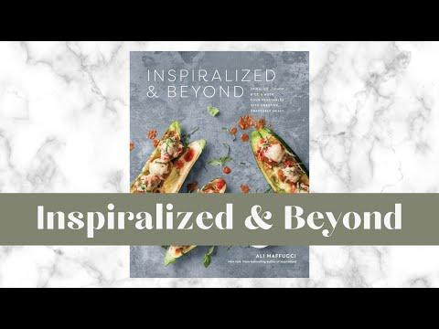 Inspiralized & Beyond I Spiralizer Recipe Cookbook