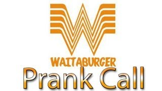 WhatABurger Prank Call