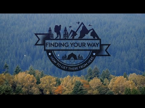 Cover Your Back Trail, Finding Your Way (Part 3)