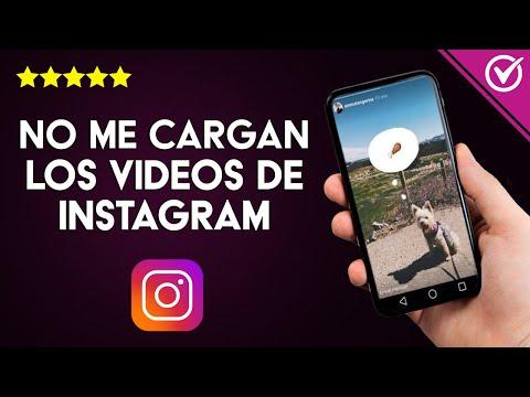 Solución: 'No me Cargan ni se Reproducen los Videos de Instagram' ¿Por qué?