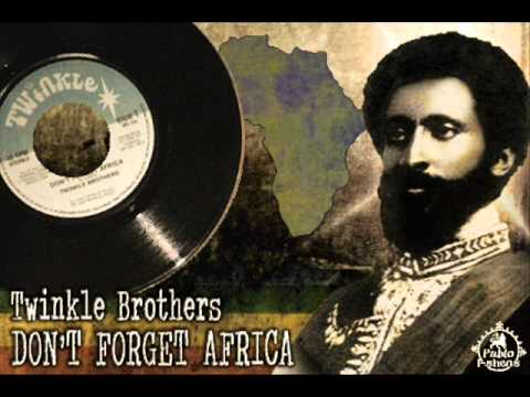 Twinkle Brothers_Don't Forget Africa
