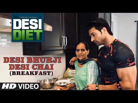 देसी डाइट -  भुरजी, पराँठी और चाय | DESI DIET (Meal 01) - Bhurji, Pranthi & Desi Chai