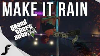 Make it Rain! - Grand Theft Auto 5 PC Gameplay