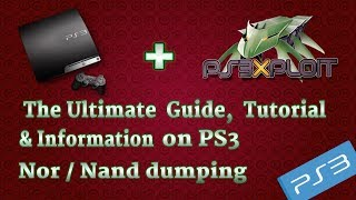 PS3 - The complete Super Detailed Guide & Tutorial  on dumping NOR/NAND! Everything U need 2 know!