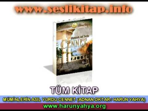 MÜMİNLERİN ASIL YURDU CENNET (HARUN YAHYA / ADNAN OKTAR) - TÜM KİTAP