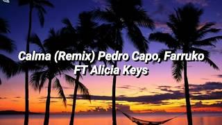 Calma (Remix) Pedro Capo FT Farruko & alicia keys