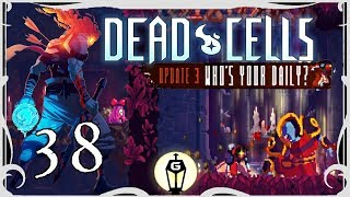 Asleep At The Helm | Let's Play Dead Cells Who's Your Daily Update