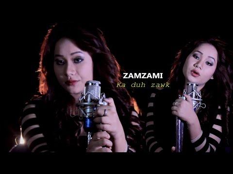 Zamzami - Ka duh zawk (Official Music Video 2017)
